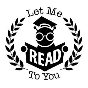 Let Me Read To You